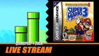 Gameplay and Talk Live Stream - Super Advance 4: Super Mario Bros. 3 (Game Boy Advance)