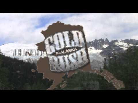 Gold Rush To Alaska Theme Video