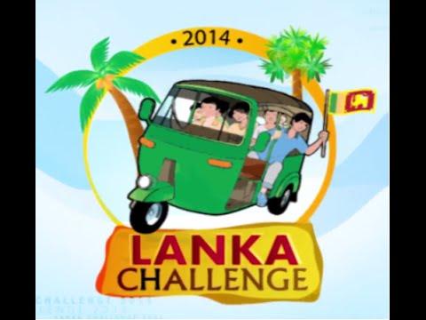 Lanka Challenge 2014 - Episode 01