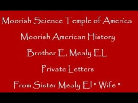 Moorish Science Temple  Moorish American History Bro E Mealy El Private  Letters