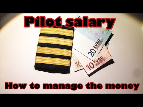 Pilot salary. How to manage the money.