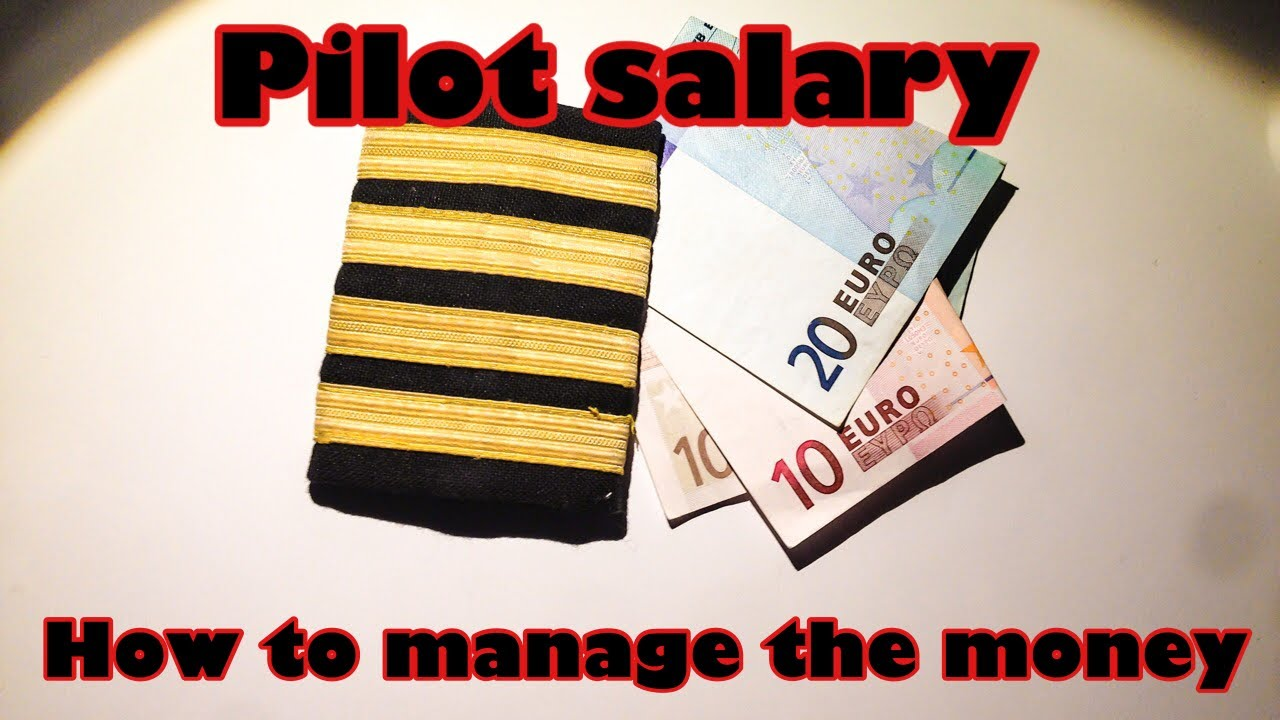 Pilot salary  How to manage the money