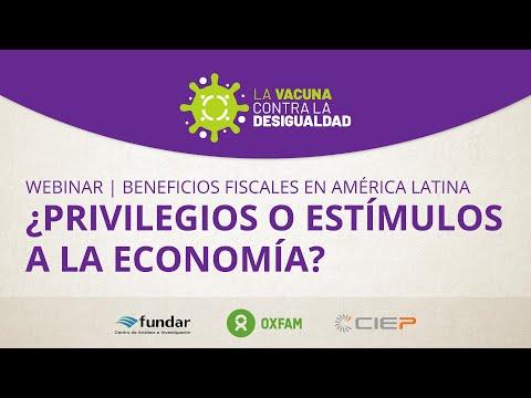 Beneficios Fiscales en América Latina ¿Privilegios o estímulos a la economía?