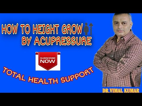 How To Height Grow By Acupressure Hindi Totalhealthsupport
