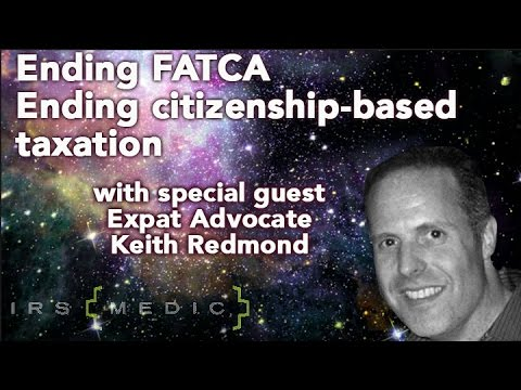 Our special guest, Keith Redmond on the harm of FATCA and un