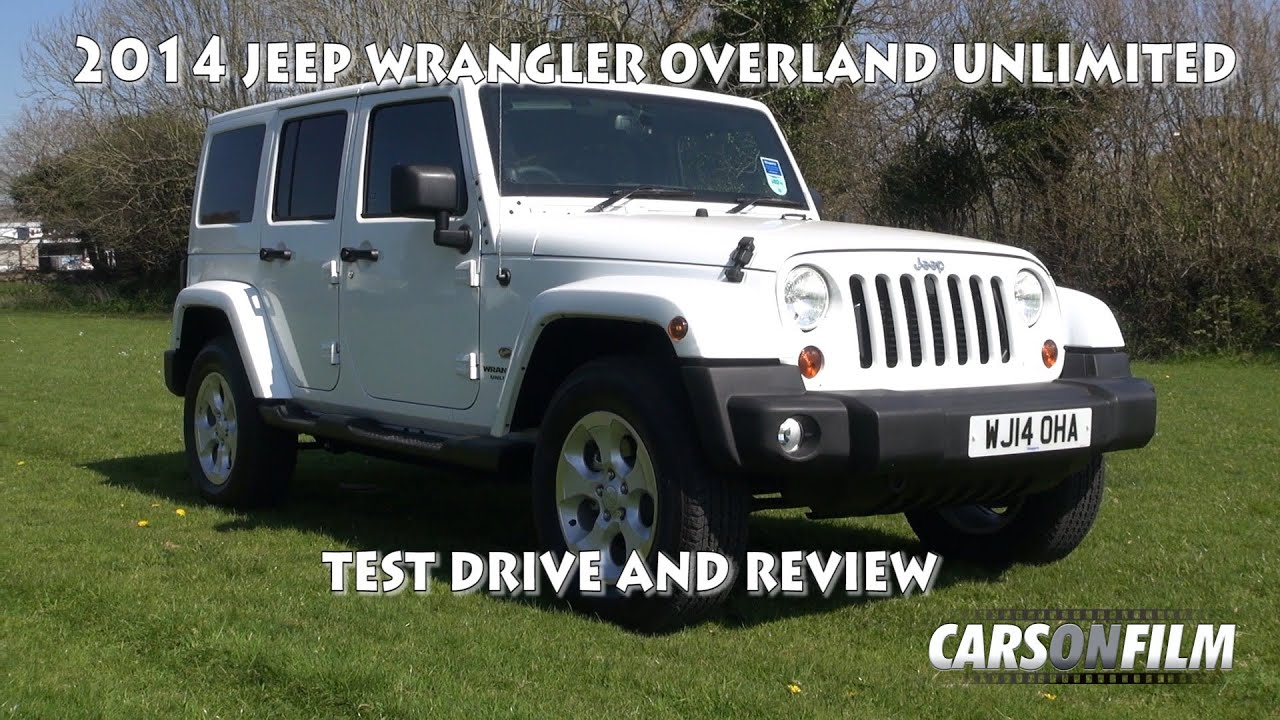 2014 Jeep Wrangler Overland Unlimited Test Drive And Review   YouTube