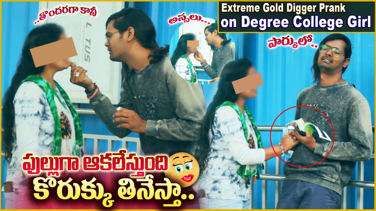 Extreme Gold Digger Prank on Degree College Girl | Pranks in Telugu | #tag Entertainments