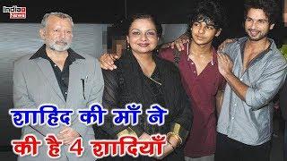 Shahid Kapoor's Mother Neelima Azim got married 4 times !!