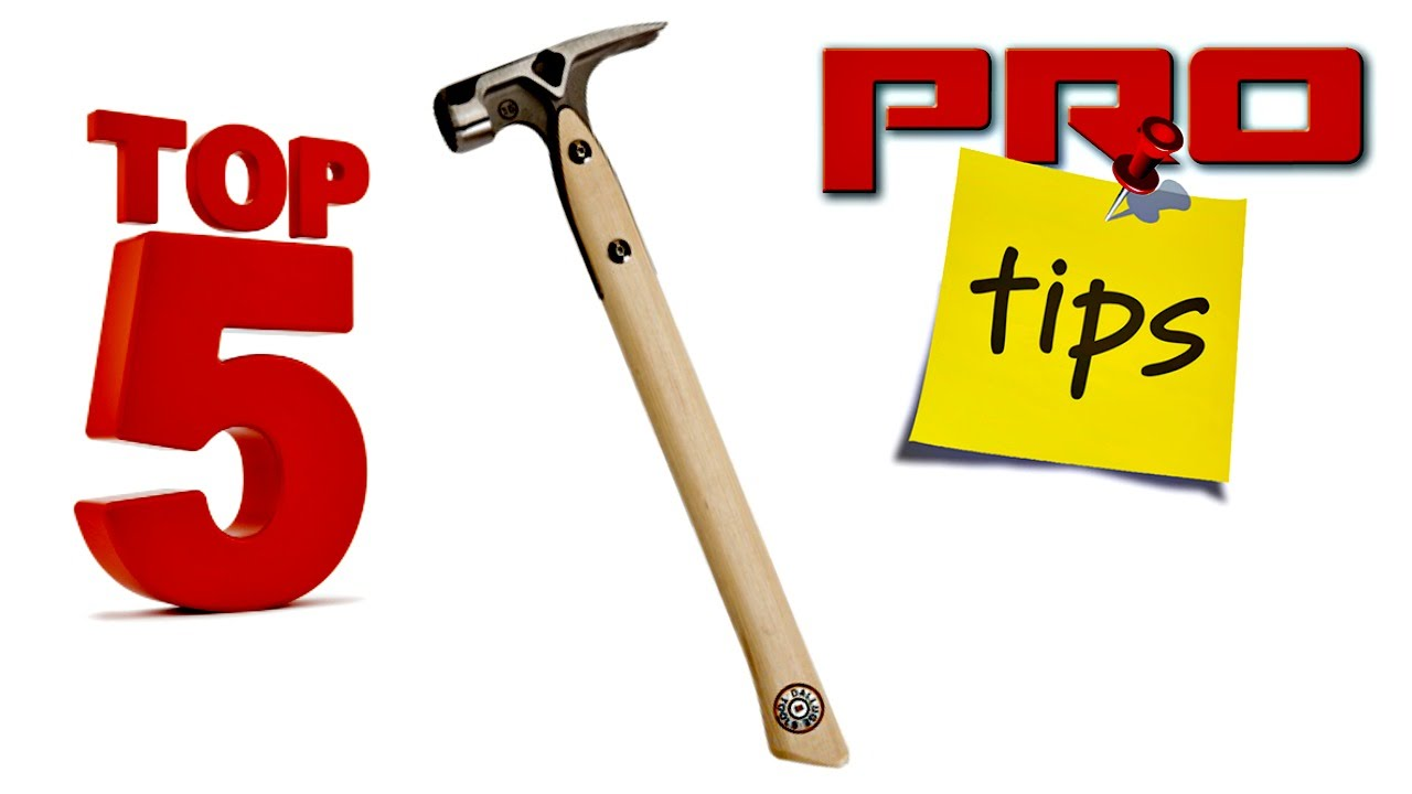 Claw Hammer Top 5 Pro Tips - YouTube