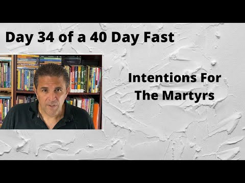 Day 34 of a 40 Day Fast, Intentions, 2 Corinthians 5:15