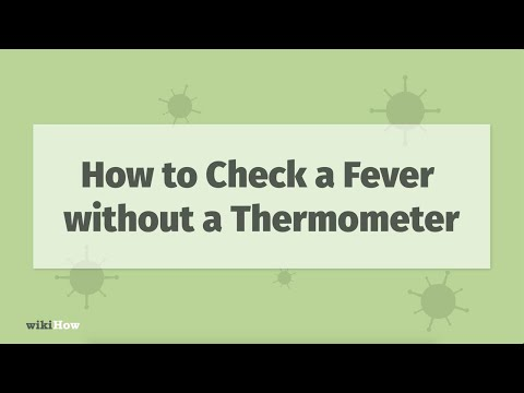 How to Check a Fever Without a Thermometer