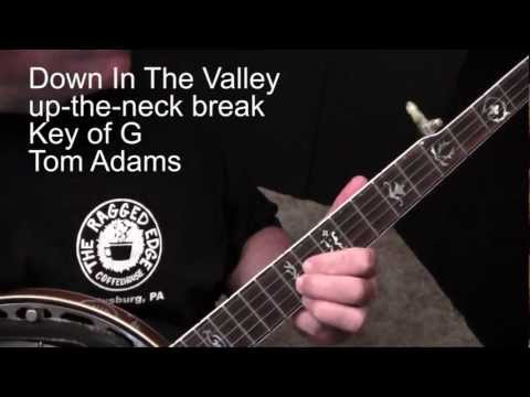 Down In The Valley - Tom Adams banjo lesson - Aug 2012