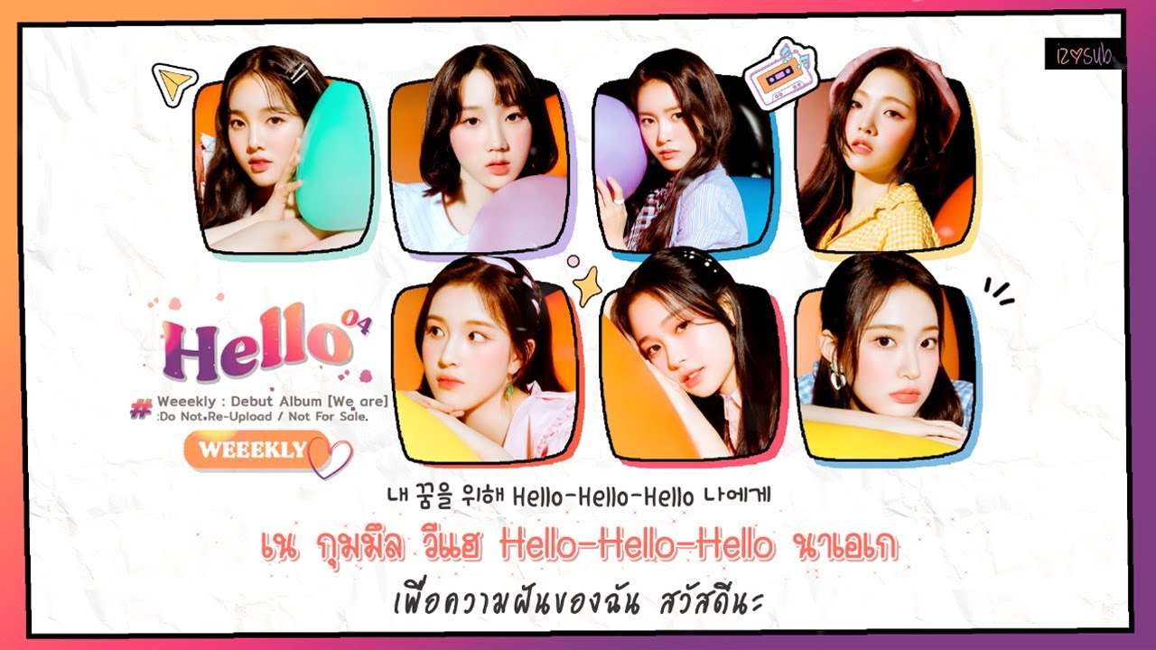 [THAISUB] Weeekly (위클리) - Hello Lyrics #IZซับไทย
