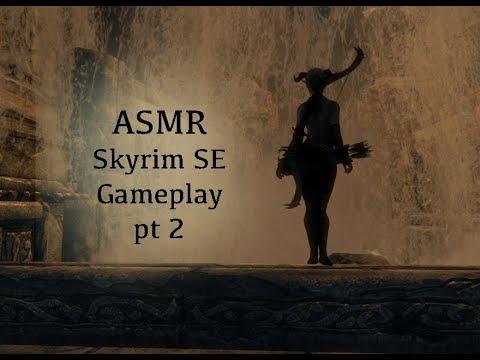 ASMR / Skyrim SE Gameplay pt 2