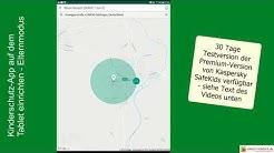 Smartphone und Tablet kindersicher machen - Tipps, Einstellungen & Test der Kaspersky SafeKids App
