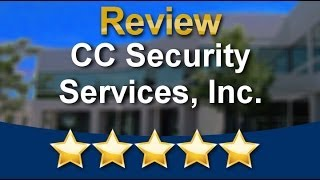 CC Security Services, Inc. Denver (720) 245-3880 Amazing Five Star Review