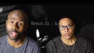Wretch 32 & Avelino FITB (REACTION!!!)