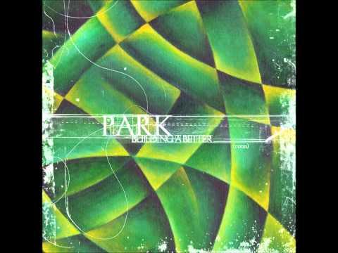 Park - A Message