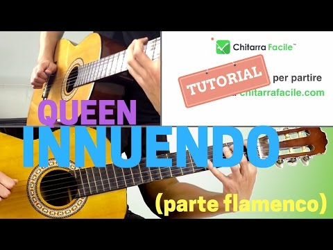 LEZIONI DI CHITARRA: Innuendo, Queen, Parte Flamenco (chitarra classica)