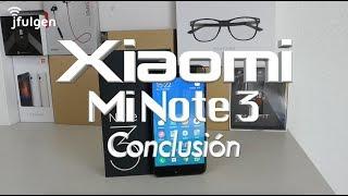 Xiaomi Mi Note 3 - Conclusión