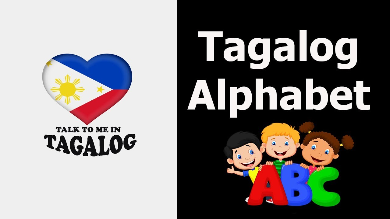 hight resolution of Tagalog (Filipino) Language ABAKADA ALPHABET - YouTube