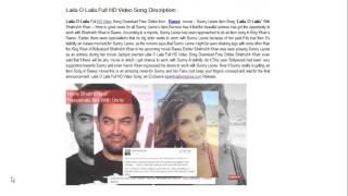 Sunny Leone Item Song Laila O Laila HD Video With Shahrukh Khan   Raees