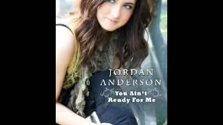 """Jordan Anderson -""""You Ain"""