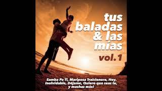 1. Samba Pa' Ti - The Abraxas & Tijuana Grass - Tus Baladas y Las Mías, Vol. 1