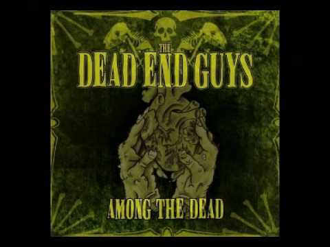 The Dead End Guys - Among The Dead Album
