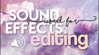 SOUND EFFECTS USED FOR EDITING