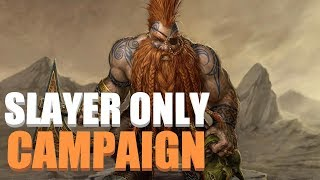 Slayer Only Campaign Livestream