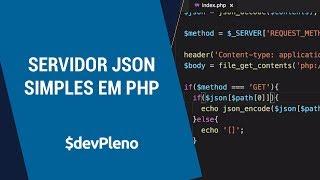 Servidor JSON simples em PHP. Sim PHP, rs (parte 1)
