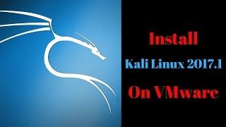 Install Kali Linux 2017 1 on VMware + VMware Tools
