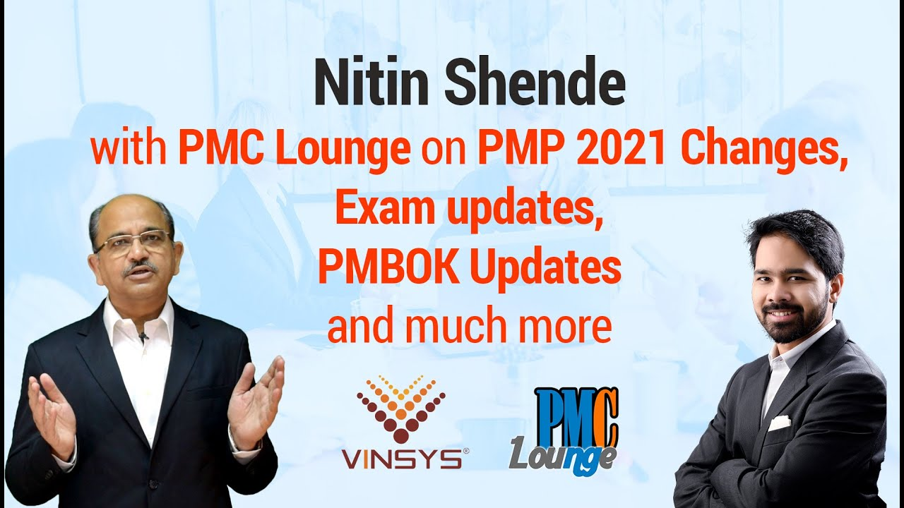 Nitin Shende on PMP 2021 Exam Changes, PMBOK Updates, Project Management, PMP Training