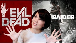 Evil Dead/Tomb Raider Review - Geekgasm