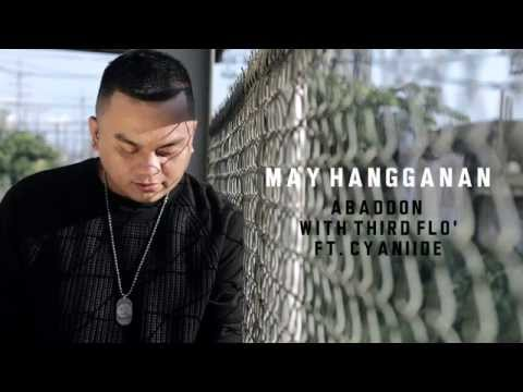Abaddon - May Hangganan With Third Flo' Ft. Cyaniide (With Lyrics)