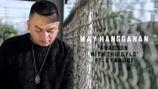 Abaddon - May Hangganan With Third Flo' Ft. Cyaniide (with Lyrics)