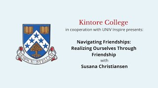Navigating Friendships: Realizing Ourselves Through Friendship with Susana Christiansen