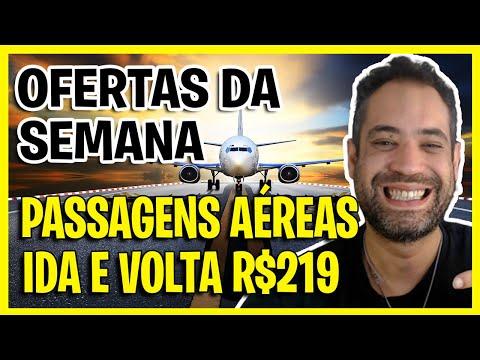 OFERTAS DA SEMANA - PASSAGENS RELÂMPAGO A PARTIR DE R$219 IDA E VOLTA