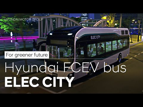 ELEC CITY Hydrogen Bus: Newest hydrogen technology already p