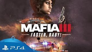 Mafia III | Faster, Baby! DLC Trailer | PS4