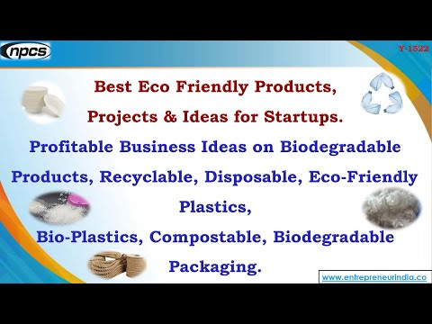 Best Eco Friendly Products, Projects & Ideas For Startups