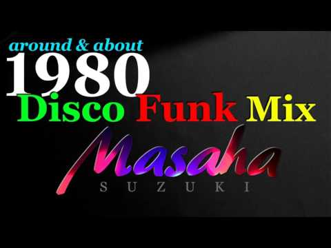 80's Happy Disco Funk DJ Mix by Masaha Suzuki (HD)