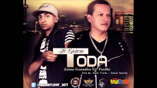 Musica Urbana Ecuador: Jaime Gonzalez Feat Perdhi - Te Quiero Toda