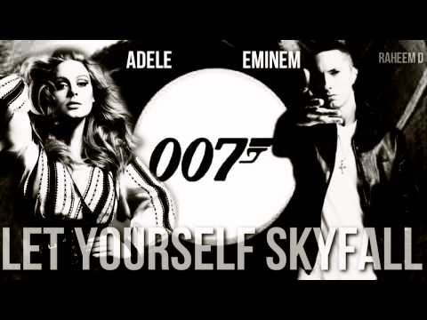 Adele Vs Eminem - Let Yourself Skyfall (Mashup)