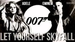 Adele Vs Eminem - Let Yourself Skyfall (Mashup)
