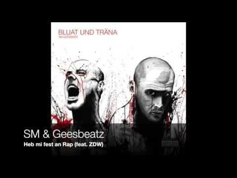 SM & Geesbeatz - Heb mi fest an Rap (feat. ZDW) mp3