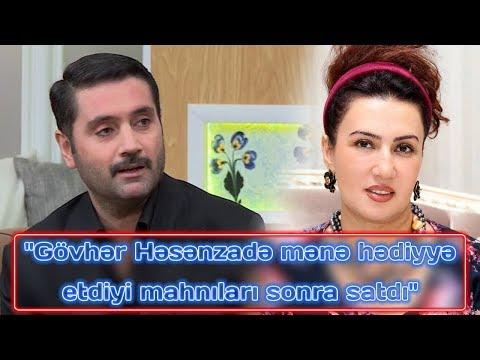 """""""Gövhər Həsənzadə Mənə Hədiyyə Etdiyi Mahnıları Sonra Satdı"""" - İzzət Bağırov"""