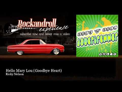 Ricky Nelson - Hello Mary Lou - Goodbye...