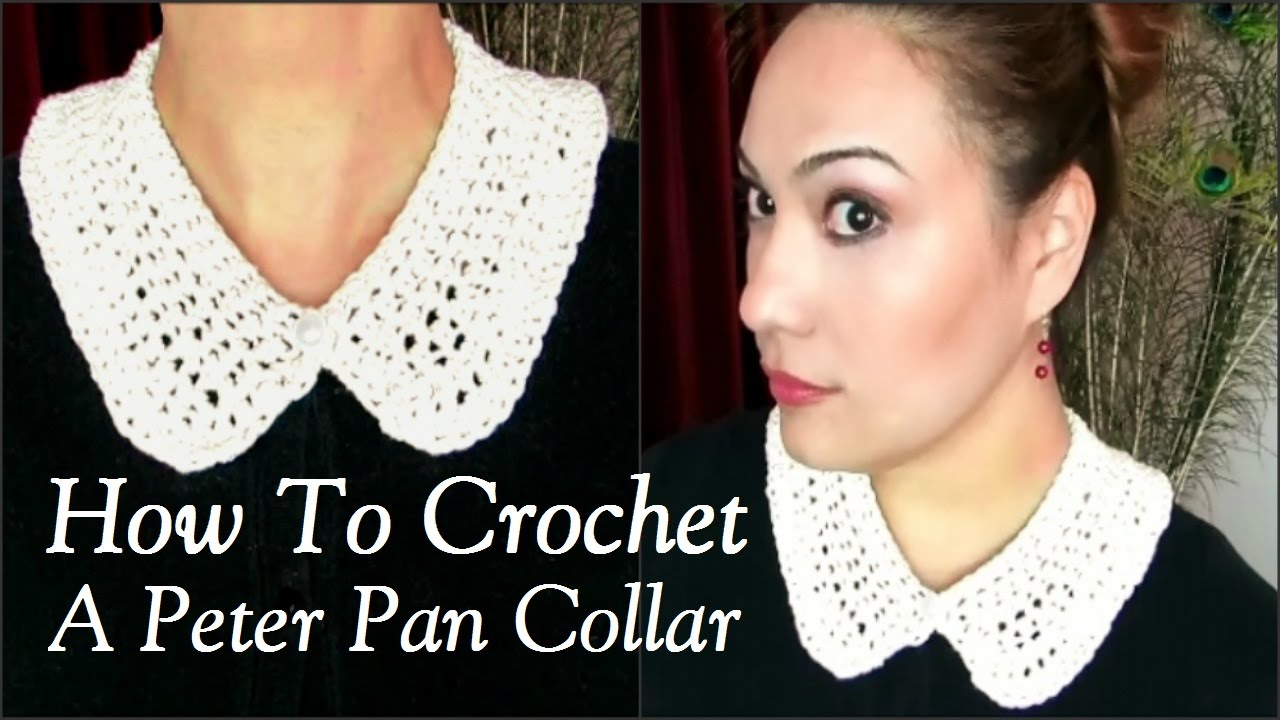 How To Crochet A Peter Pan Collar - YouTube